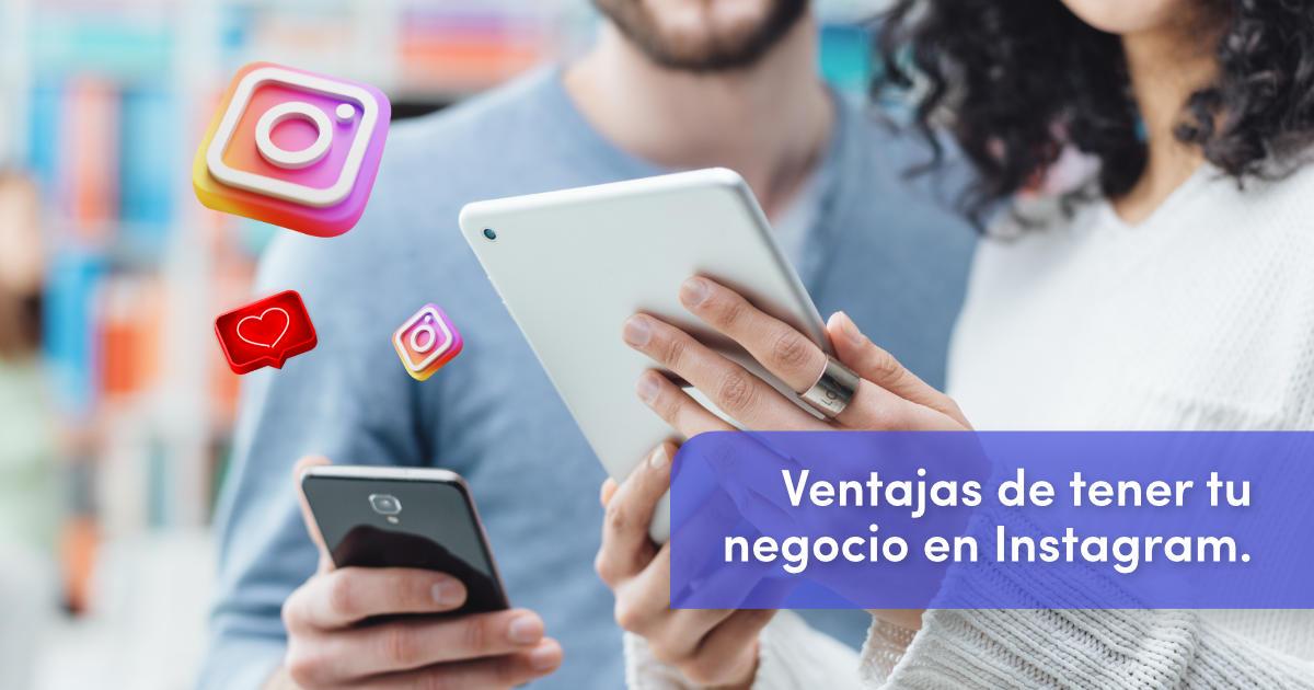 ventajas de tener tu empresa en instagram